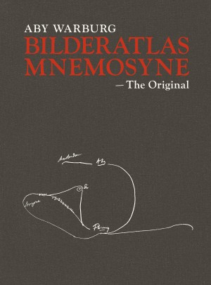 Aby Warburg: Bilderatlas Mnemosyne - The Original